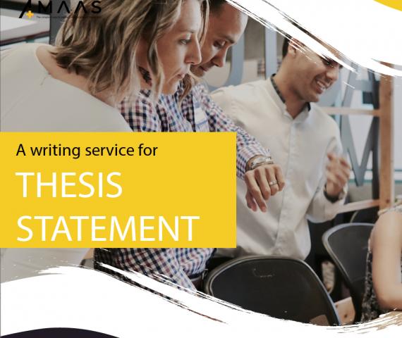 Dịch vụ viết thesis statement - luận án cuối khóa