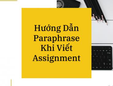 hướng dẫn paraphrase khi viết assignment