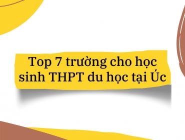 Top 7 trường cho học sinh THPT du học tại Úc