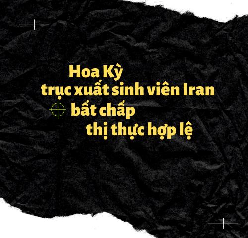 Hoa Kỳ trục xuất Sinh Viên Iran