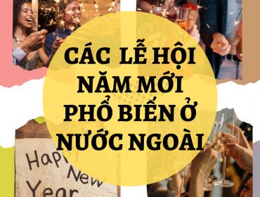 Các lễ hội năm mới phổ biến ở nước ngoài