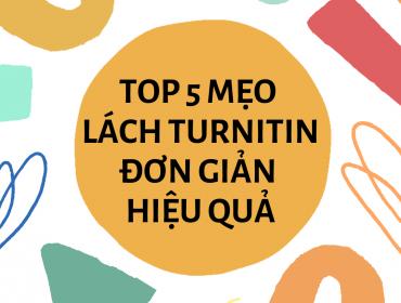 Top 5 mẹo lách Turnitin đơn giản hiệu quả