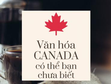 Văn hóa Canada có thể bạn chưa biết