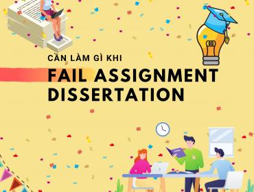 Cần làm gì khi fail assignment, dissertation, essay