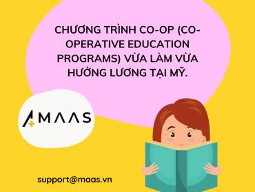 Chương trình Co-op (Co-operative Education Programs) vừa làm vừa hưởng lương tại Mỹ